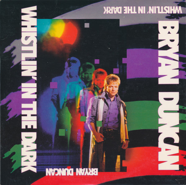 Bryan Duncan - Whistlin' In the Dark (CD) Pre-owned. 1987 MODERN ART - SWEET COMFORT BAND