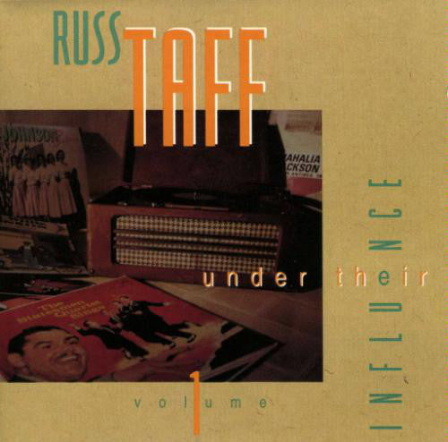 Russ Taff - Under Their Influence (CD)