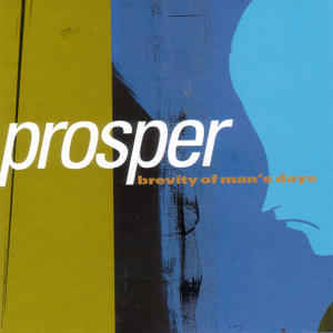 Prosper - Brevity of Mans Days (CD) Bettie Rocket Records