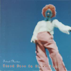 Sweet Nectar - Tired Face In Clown Paint (CD)