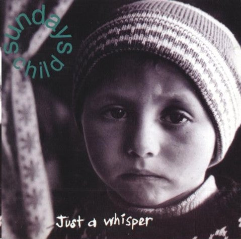 Sundays Child - Just a Whisper (CD)