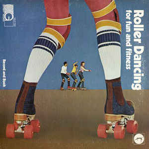 Roller Dancing for Fun and Fitness (Vinyl)