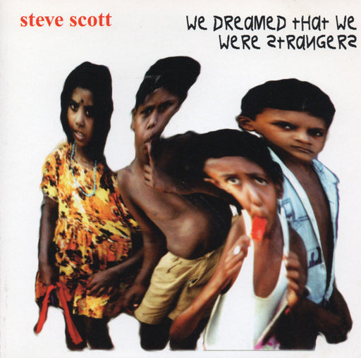 Steve Scott - We Dreamed That We Were Strangers (CD)