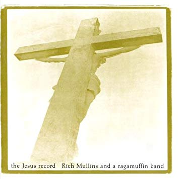 Rich Mullins (CD) The Jesus Record