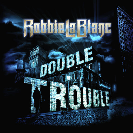 Robbie LaBlanc - Double Trouble (CD)