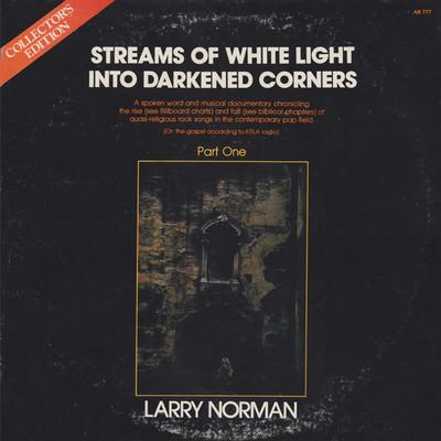 Larry Norman - Streams Of White Light Into Darkened Corners (Vinyl, 1977, Phydeaux)