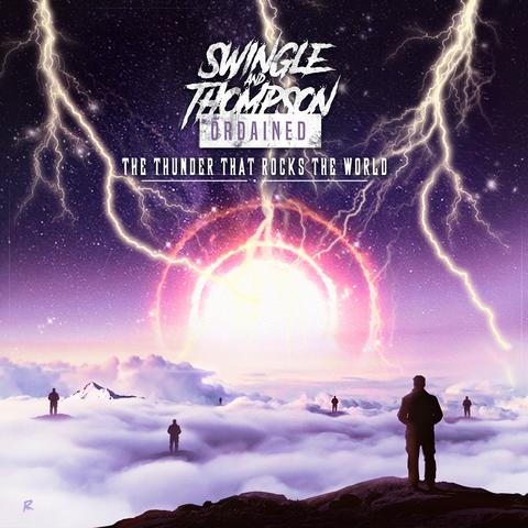 SWINGLE AND THOMPSON ORDAINED - THE THUNDER THAT ROCKS THE WORLD (CD)