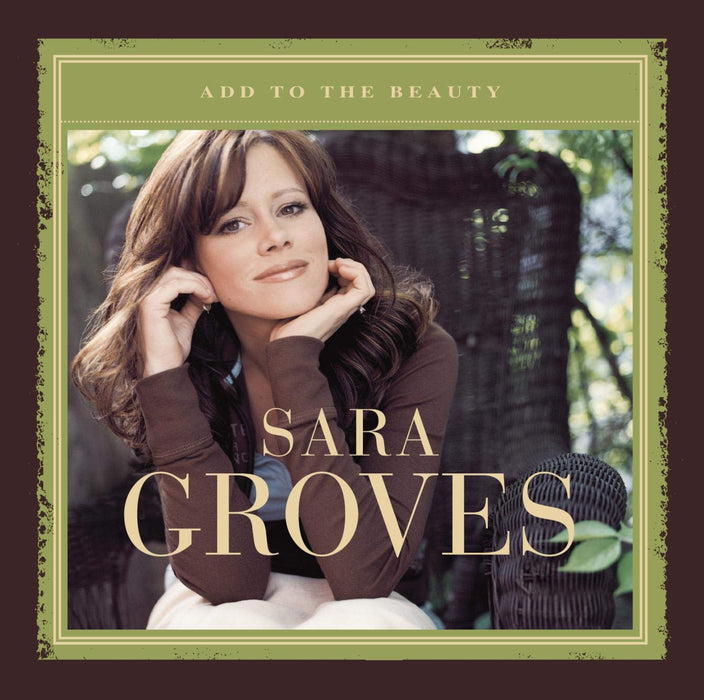 Sara Groves - Add To The Beauty (CD) - Christian Rock, Christian Metal