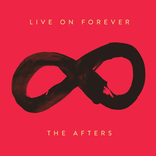 The Afters - Live On Forever (CD) BLISSE - Christian Rock, Christian Metal