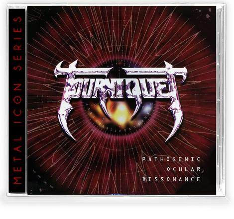 TOURNIQUET - PATHOGENIC OCULAR DISSONANCE (Metal Icon Series) (*NEW-CD, 2020)
