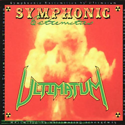 ULTIMATUM - SYMPHONIC EXTREMITIES (1997 Ultimatum Ministries) Original Issue - Christian Rock, Christian Metal