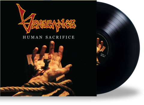 VENGEANCE - HUMAN SACRIFICE (Black - Vinyl) Black (2020 Roxx) Remastered
