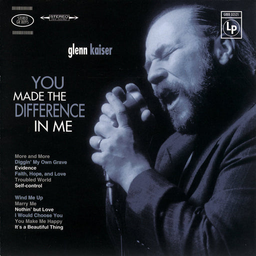 Glenn Kaiser - You Made the Difference In Me (CD) Rez Band Frontman, Blues