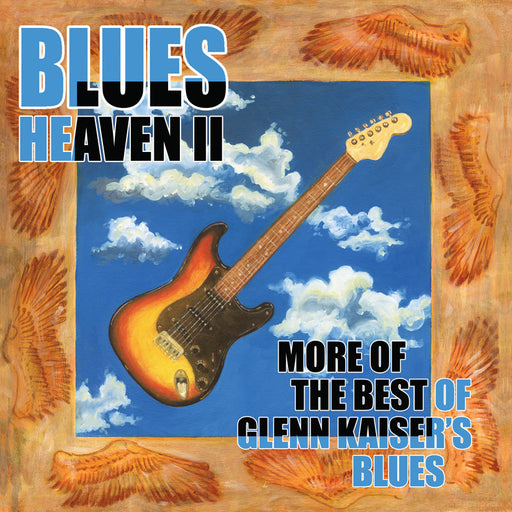 Glenn Kaiser - Blues Heaven II (CD) Rez Band Frontman, Blues