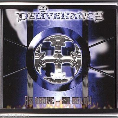 DELIVERANCE - AS ABOVE~SO BELOW (CD, 2007, Retroactive Records) - Christian Rock, Christian Metal