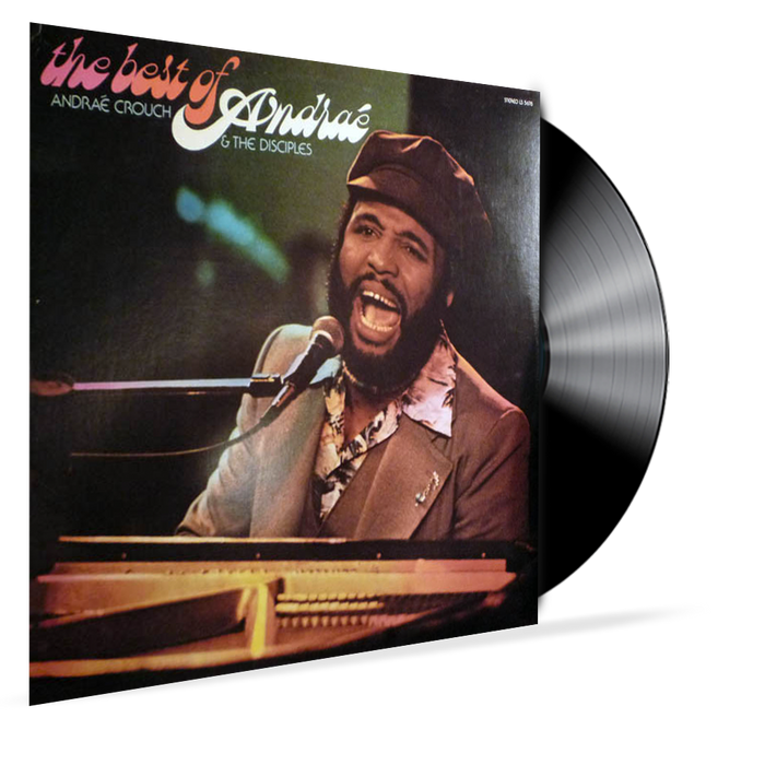 The Best of Andrae Crouch & Disciples (Vinyl) - Christian Rock, Christian Metal