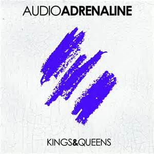 Audio Adrenaline - Kings and Queens (CD) - Christian Rock, Christian Metal