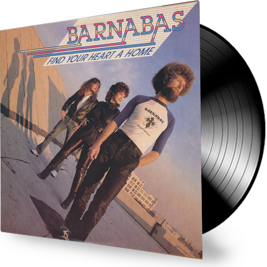 BARNABAS - FIND YOUR HEART A HOME (Vinyl) - Christian Rock, Christian Metal
