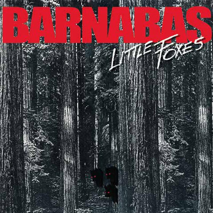 BARNABAS - LITTLE FOXES (*NEW-CD, 2017) - Christian Rock, Christian Metal