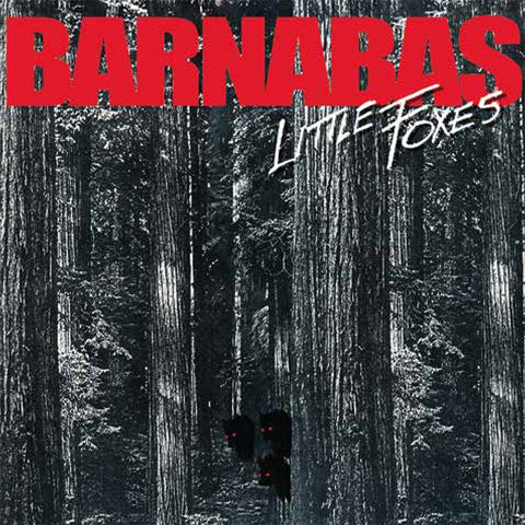 BARNABAS - LITTLE FOXES (*NEW-CD, 2017)