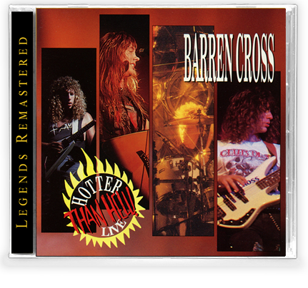 Barren Cross - Hotter Than Hell! LIVE *(New-2020 Remastered CD) - Christian Rock, Christian Metal