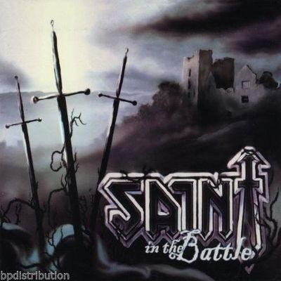 SAINT - IN THE BATTLE (CD) 2011 - Christian Rock, Christian Metal