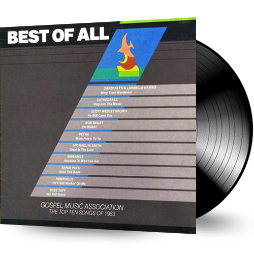 Best of All - TOP TEN SONGS OF 1983 (Vinyl) Russ Taff, Petra, Imperials - Christian Rock, Christian Metal
