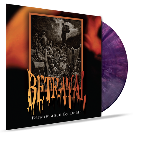 Betrayal - Renaissance By Death (VINYL) 2019 Girder Records