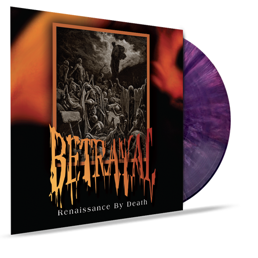 Betrayal - Renaissance By Death (VINYL) 2019 Girder Records - Christian Rock, Christian Metal