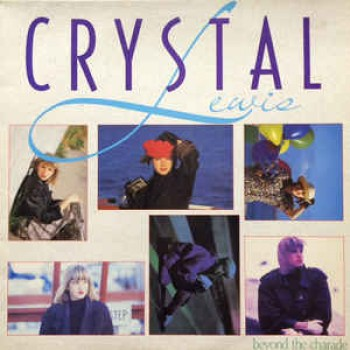 Crystal Lewis - Beyond the Charade (Vinyl)