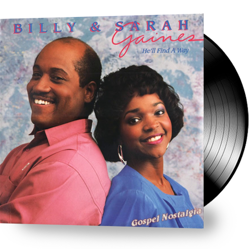 Billy and Sarah Gaines - He'll Find a Way (Vinyl) - Christian Rock, Christian Metal
