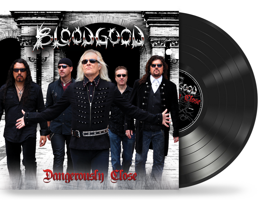 BLOODGOOD - DANGEROUSLY CLOSE (Limited Run Vinyl) 100 Black