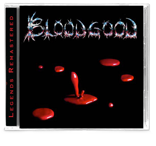 BLOODGOOD - BLOODGOOD (Legends Remastered) 2019 - Christian Rock, Christian Metal