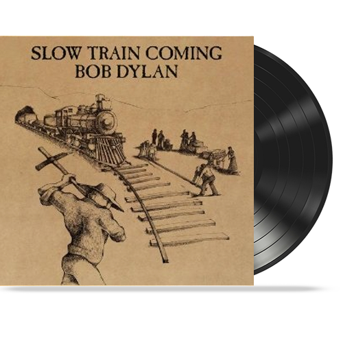 Bob Dylan - Slow Train Coming (Vinyl) Gotta Serve Somebody - Christian Rock, Christian Metal
