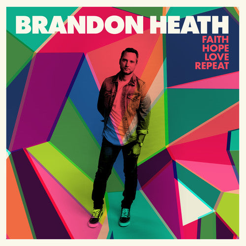 Brandon Heath - Faith Hope Love Repeat (CD) - Christian Rock, Christian Metal