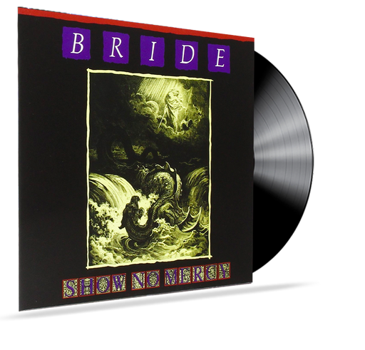 Bride - Show No Mercy (Vinyl) - Christian Rock, Christian Metal