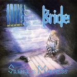 BRIDE - SILENCE IS MADNESS (2000, M8) (NO COVER) Jewel case with bonus tracks