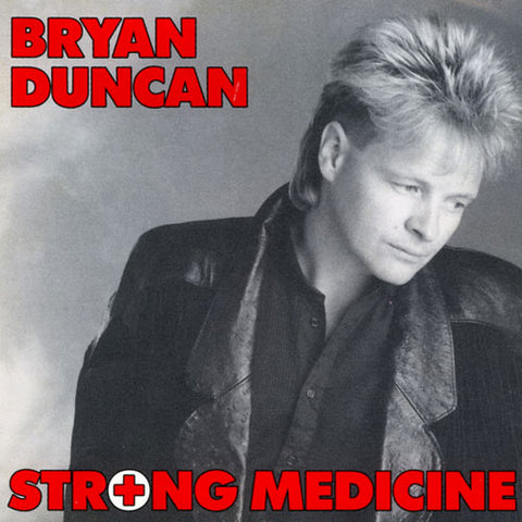 Bryan Duncan - Strong Medicine (Pre-Owned) CD