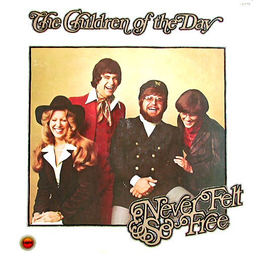 Children of the Day - Never Felt So Free (Used Vinyl) LIGHT RECORDS