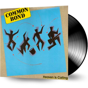 Common Bond - Heaven Is Calling (Vinyl)