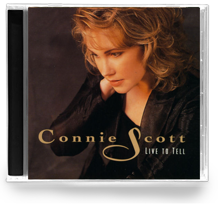 Connie Scott - Live to Tell (CD) 1992
