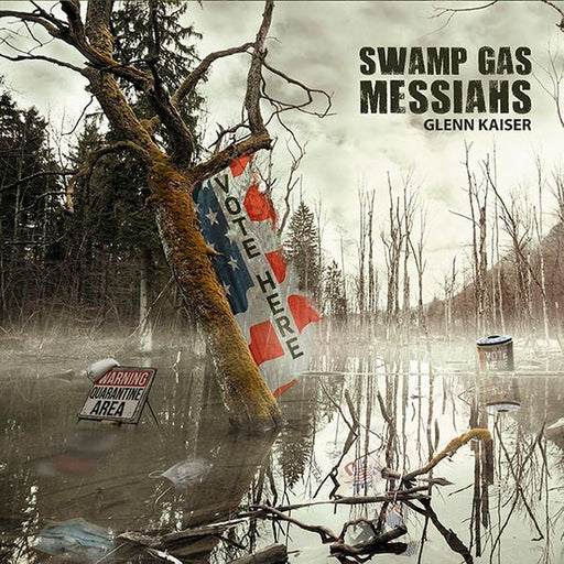 GLENN KAISER - SWAMP GAS MESSIAHS (CD)