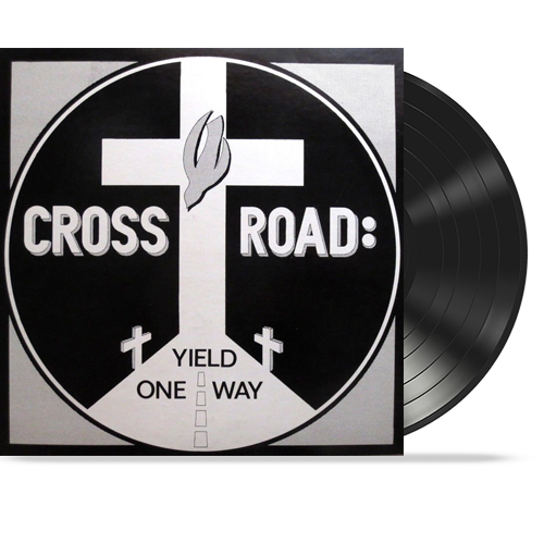 CROSS ROAD ‎– Yield One Way (Vinyl) - Christian Rock, Christian Metal