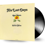 Dallas Holm - His Last Days (Featuring RISE AGAIN) 1979 GREENTREE