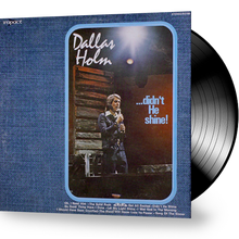 Dallas Holm - Didn't He Shine (Vinyl)