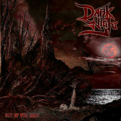 DARK NIGHT - DAY OF THE DEAD (CD)