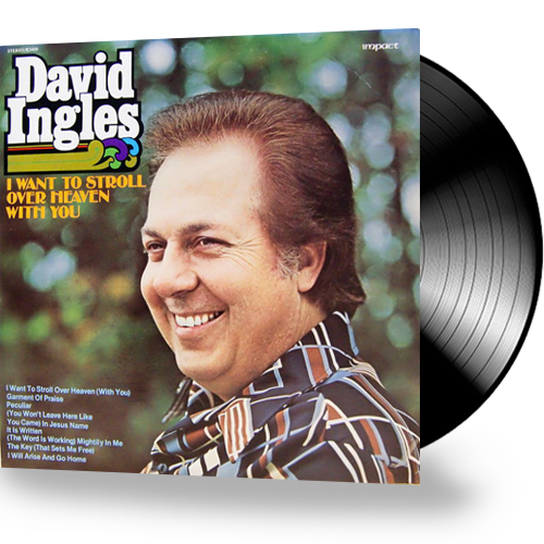 David Ingles - I Want To Stroll Over Heaven With You (Vinyl)