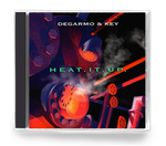 Degarmo & Key - Heat It Up (CD)
