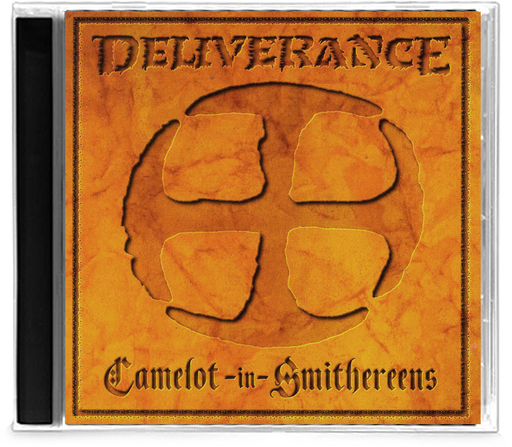 Deliverance - Camelot-in-Smithereens (CD) 1985 Intense - Christian Rock, Christian Metal
