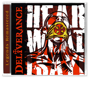 DELIVERANCE - HEAR WHAT I SAY! + Bonus Tracks (CD) 2019 - Christian Rock, Christian Metal
